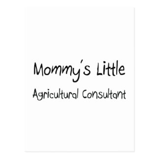 Mommy's Little Agricultural Consultant Postcard