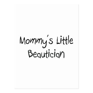 Mommy's Little Beautician Postcard