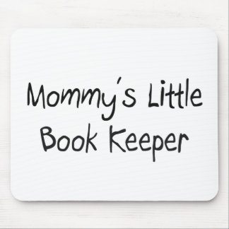 Mommys Little Book Keeper Mouse Pad
