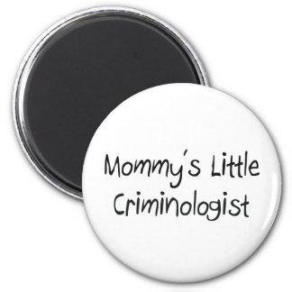 Mommys Little Criminologist 6 Cm Round Magnet