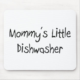 Mommys Little Dishwasher Mouse Pad