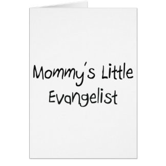 Mommys Little Evangelist Cards