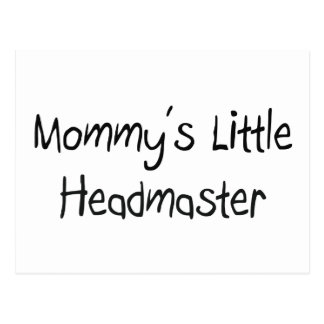 Mommys Little Headmaster Post Card