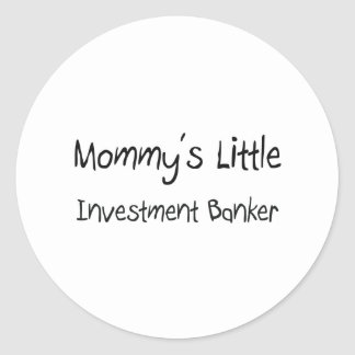 Mommys Little Investment Banker Sticker