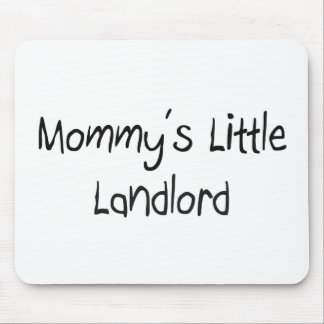 Mommys Little Landlord Mouse Mat