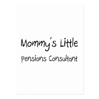 Mommys Little Pensions Consultant Post Card