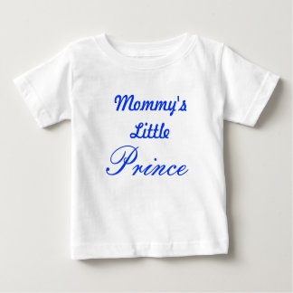 Mommy's Little Prince Baby T-Shirt