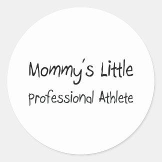 Mommys Little Professional Athlete Round Sticker