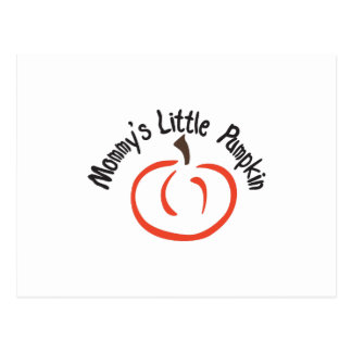 Mommys Little Pumpkin Postcard