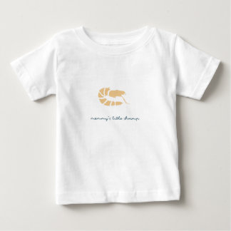 mommy's little shrimp baby T-Shirt