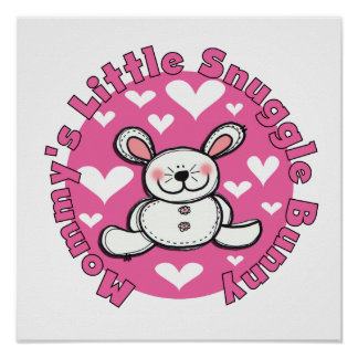Mommy's Little Snuggle Bunny Poster