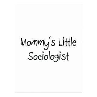 Mommys Little Sociologist Postcards
