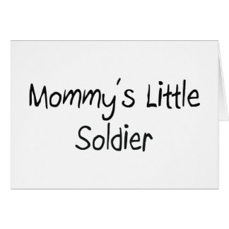 Mommys Little Soldier Cards