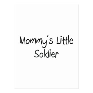 Mommys Little Soldier Postcard