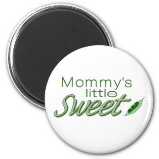Mommy's little sweet pea 6 cm round magnet