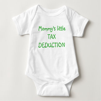 Mommy's little TAX DEDUCTION Baby Bodysuit
