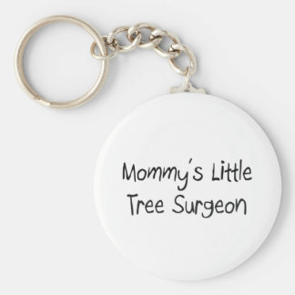 Mommys Little Tree Surgeon Basic Round Button Key Ring
