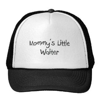 Mommys Little Waiter Hats