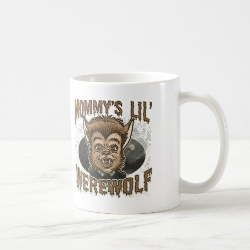 Mommy's Little Werewolf Mug