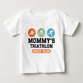 Mommy's Triathlon Cheer Team Baby T-Shirt