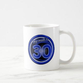 Mom's 30th Birthday Gifts Coffee Mug