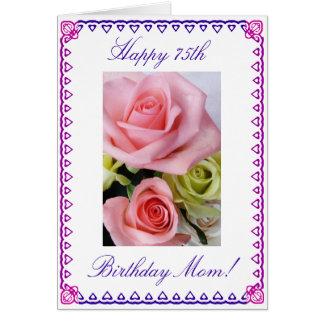 Mom's 75th Birthday Greeting Card