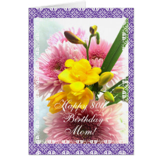 Mom's 80th birthday freesias change age) card
