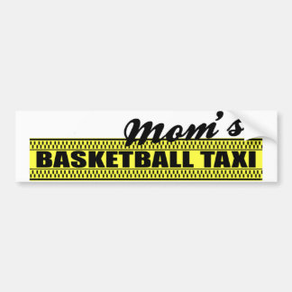 Mom's Basketball Taxi Bumper Sticker