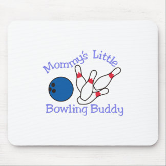 Moms Bowling Buddy Mouse Pad