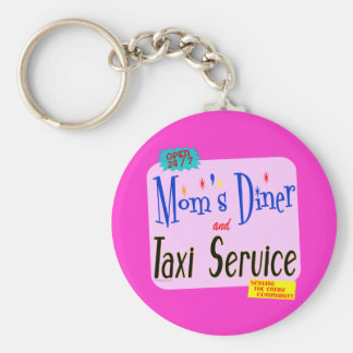 Moms Diner and Taxi Service Funny Saying Basic Round Button Key Ring