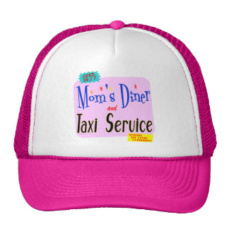Moms Diner and Taxi Service Funny Saying Hats
