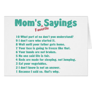 Mom's favorite sayings on gifts for her. note card