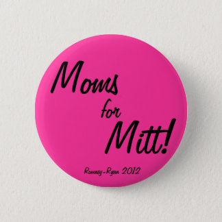 Moms for Mitt! 6 Cm Round Badge