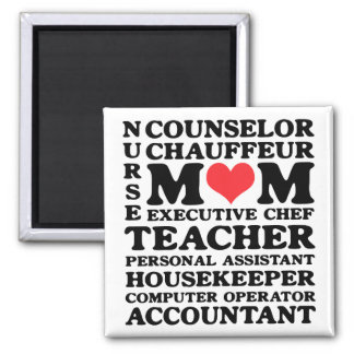 Mom's Jobs Mother's Day Magnet