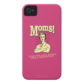 Moms: Like Dads, Only Smarter iPhone 4 Case-Mate Cases