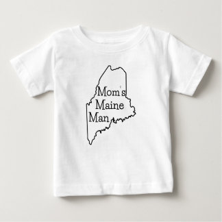 Mom's Maine Man Infant T-Shirt