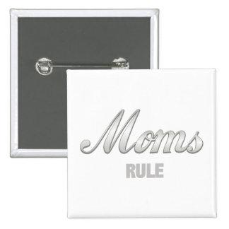 Moms Rule 15 Cm Square Badge