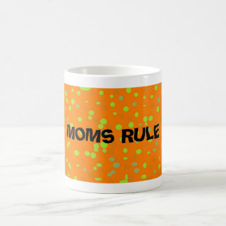 """MOMS RULE"" MUGS"