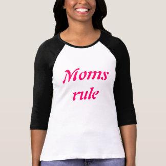 Moms rule tee shirts