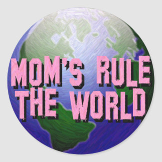 Mom's Rule The World-Sticker's