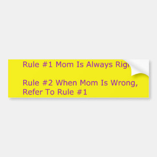 Moms Rules Bumper Sticker Car Bumper Sticker