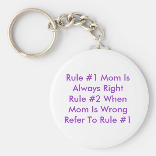 Mom's Rules Keychain