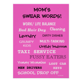 Moms Swear Words - Things That Make Mom Curse! Poster
