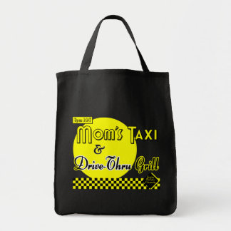 Moms Taxi and Drive Thru Grill Saying Tote