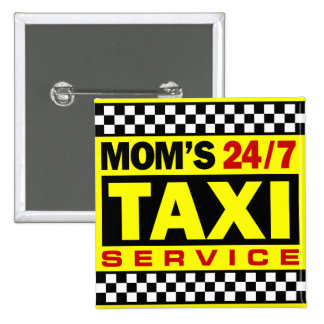 Mom's Taxi Service 15 Cm Square Badge