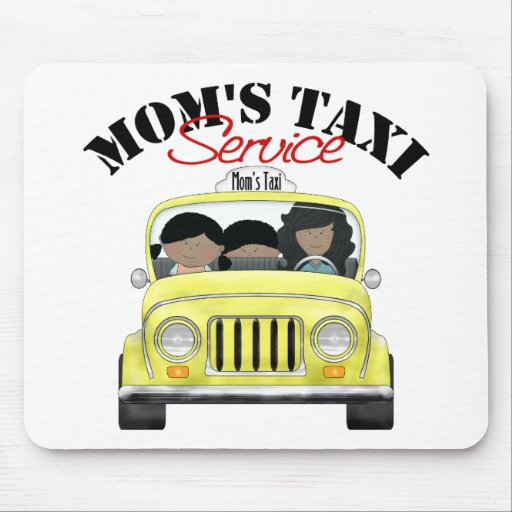 Mom's Taxi Service Mousepads