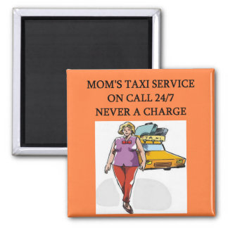 mom's taxi service square magnet