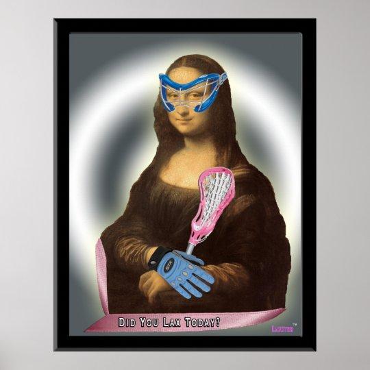 Mona Lisa Goes Laxs-tastic! Poster