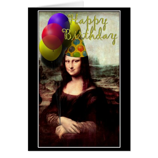 Mona Lisa -  The Birthday Girl Card