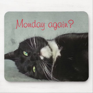 Monday again? Mousepad